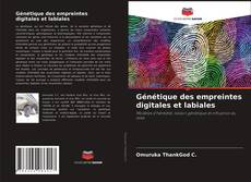 Portada del libro de Génétique des empreintes digitales et labiales