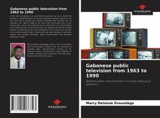 Bookcover of Gabonese public television from 1963 to 1990