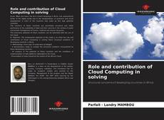 Bookcover of Role and contribution of Cloud Computing in solving