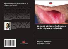 Portada del libro de Lésions vésiculo-bulleuses de la région oro-faciale
