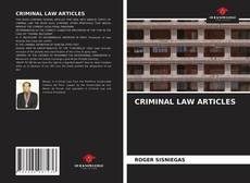 Bookcover of CRIMINAL LAW ARTICLES