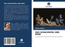 Bookcover of DAS SCHACHSPIEL DER ERDE