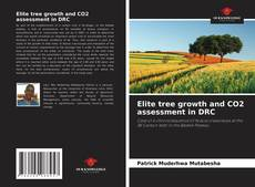 Buchcover von Elite tree growth and CO2 assessment in DRC