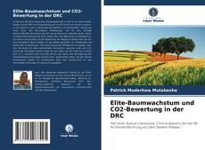 Bookcover of Elite-Baumwachstum und CO2-Bewertung in der DRC