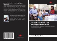 Job satisfaction and employee retention kitap kapağı