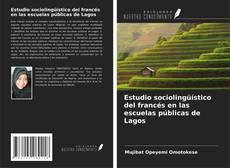 Portada del libro de Estudio sociolingüístico del francés en las escuelas públicas de Lagos