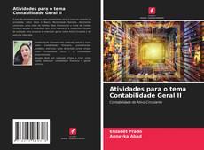 Bookcover of Atividades para o tema Contabilidade Geral II