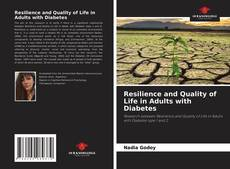 Bookcover of Resilience and Quality of Life in Adults with Diabetes