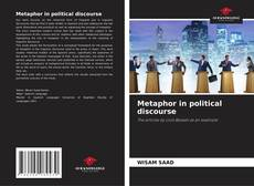 Bookcover of Metaphor in political discourse