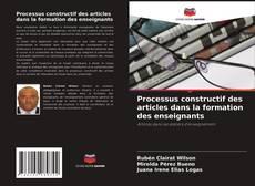 Portada del libro de Processus constructif des articles dans la formation des enseignants