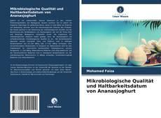 Copertina di Mikrobiologische Qualität und Haltbarkeitsdatum von Ananasjoghurt