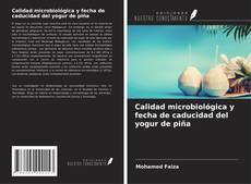 Bookcover of Calidad microbiológica y fecha de caducidad del yogur de piña