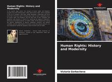 Bookcover of Human Rights: History and Modernity