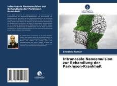 Capa do livro de Intranasale Nanoemulsion zur Behandlung der Parkinson-Krankheit