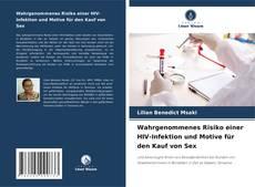 Bookcover of Wahrgenommenes Risiko einer HIV-Infektion und Motive für den Kauf von Sex
