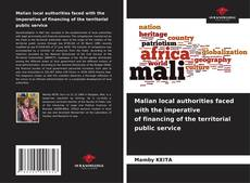 Bookcover of Malian local authorities faced with the imperative of financing of the territorial public service