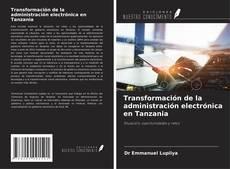 Portada del libro de Transformación de la administración electrónica en Tanzania