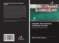 Impatto dei terminal container privati的封面
