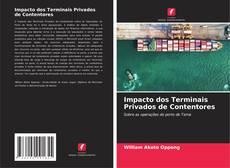 Обложка Impacto dos Terminais Privados de Contentores