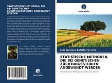 Copertina di STATISTISCHE METHODEN, DIE BEI GENETISCHEN ZÜCHTUNGSSTUDIEN ANGEWANDT WERDEN