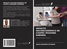Bookcover of IMPACTO SOCIOECONÓMICO DE COOPEC MUDIANO KABINDA