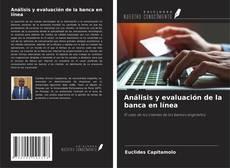 Buchcover von Análisis y evaluación de la banca en línea