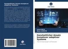 Bookcover of Ganzheitlicher Ansatz komplexer adaptiver Systeme