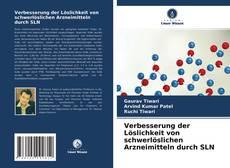 Bookcover of Verbesserung der Löslichkeit von schwerlöslichen Arzneimitteln durch SLN