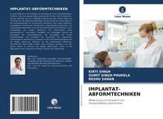 Bookcover of IMPLANTAT-ABFORMTECHNIKEN