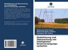 Bookcover of Modellierung und Überwachung von intelligenten Stromversorgungs-systemen