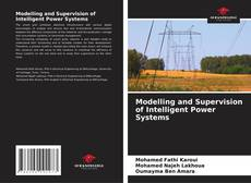 Couverture de Modelling and Supervision of Intelligent Power Systems