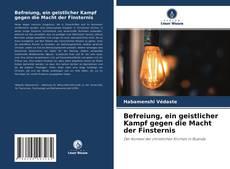 Bookcover of Befreiung, ein geistlicher Kampf gegen die Macht der Finsternis