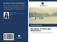 Bookcover of Die Reise ins Herz des Wahnsinns