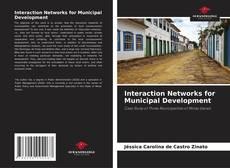 Couverture de Interaction Networks for Municipal Development