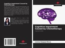 Couverture de Cognitive Impairment Caused by Chemotherapy