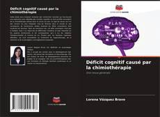Buchcover von Déficit cognitif causé par la chimiothérapie