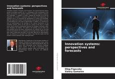 Buchcover von Innovation systems: perspectives and forecasts