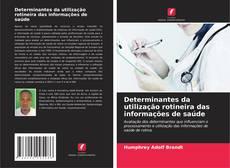 Determinantes da utilização rotineira das informações de saúde的封面