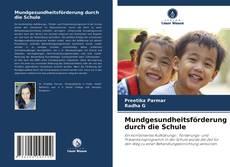 Buchcover von Mundgesundheitsförderung durch die Schule