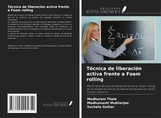 Capa do livro de Técnica de liberación activa frente a Foam rolling
