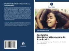 Bookcover of Weibliche Genitalverstümmelung in Frankreich