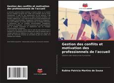 Capa do livro de Gestion des conflits et motivation des professionnels de l'accueil
