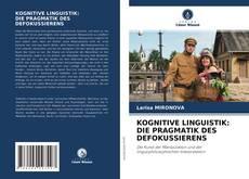 Обложка KOGNITIVE LINGUISTIK: DIE PRAGMATIK DES DEFOKUSSIERENS
