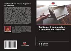 Couverture de Traitement des moules d'injection en plastique