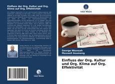 Bookcover of Einfluss der Org. Kultur und Org. Klima auf Org. Effektivität