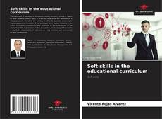 Bookcover of Soft skills in the educational curriculum