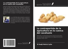 Portada del libro de La contrapartida de la agricultura en la cuenca del cacahuete