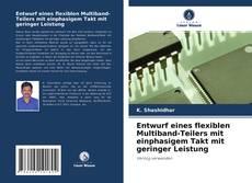 Buchcover von Entwurf eines flexiblen Multiband-Teilers mit einphasigem Takt mit geringer Leistung