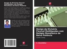 Buchcover von Design da Divisória Flexível Multibandas com Relógio Monofásico de Baixa Potência