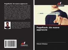 Bookcover of PageRank: Un nuovo approccio